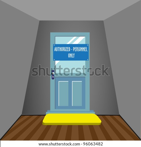 Abstract colorful background with a blue door on which is written the text authorized personnel only leading into another room - stock vector