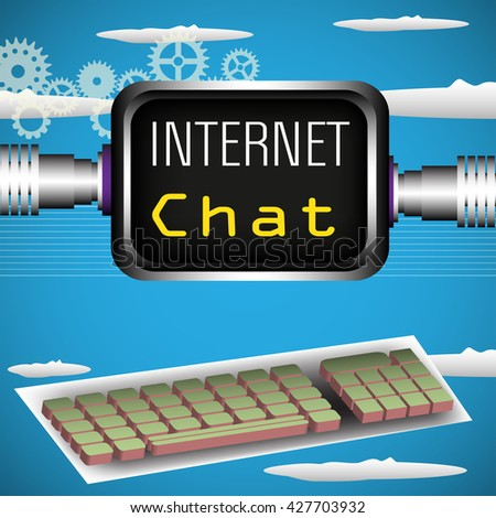Abstract colorful background with computer keyboard and a screen with the text internet chat - stock vector