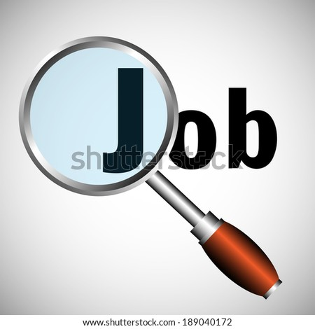 Abstract colorful background with the word job seen through a magnifying glass. Job search concept - stock vector
