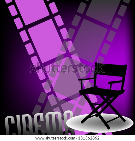Abstract colorful background with two filmstrips, a movie director chair and the word cinema written bellow with capital letters - stock vector