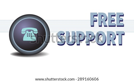 Abstract colorful illustration with a telephone on a blue button and the text free support written on the right side of the button. Support theme - stock vector