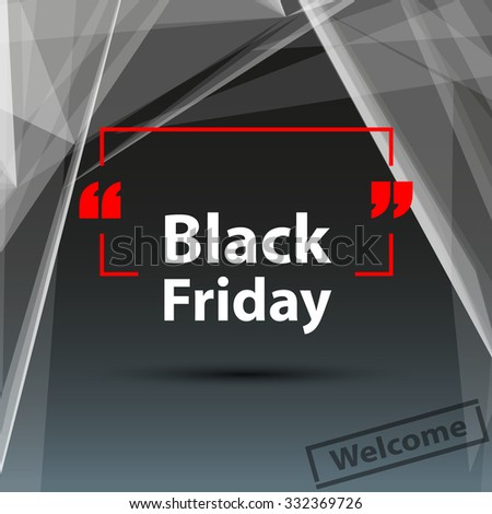 Abstract composition, black friday deal, polygonal triangle foundation, purchase discount coupon, seasonal sale affiche, creative reduction advertisement message, square shopping mockup, EPS10 vector - stock vector