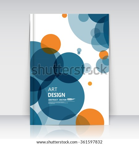 Abstract composition, text frame surface, a4 brochure title sheet, creative figure, logo sign construction, firm banner, blue round icon, orange transparent circle, flier fashion, EPS10 illustration - stock vector