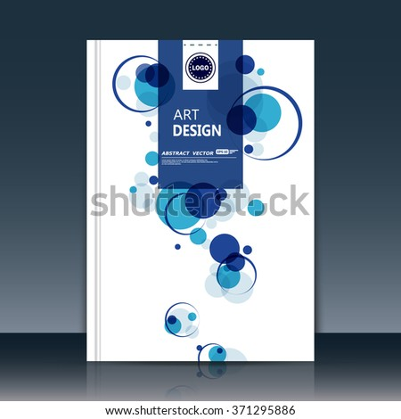 Abstract composition, text frame surface, white a4 brochure title sheet, creative figure, logo sign construction, firm banner form, blue round icon, transparent circle, flier fiber, EPS10 illustration - stock vector