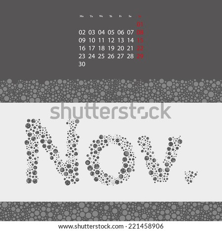 Abstract Dotted Monthly Calendar Design Elements Template, Clip-art with Label Made of Bubbles in Seasonal Colors - November, 2015 - stock vector