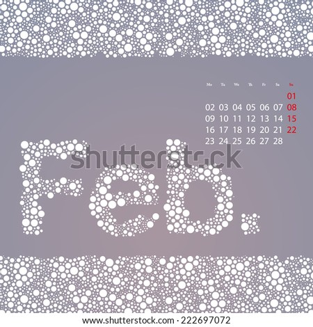 Abstract Dotted Monthly Calendar Design Elements Template, Clip-art with Label Made of Bubbles in Seasonal Colors - February, 2015 - stock vector