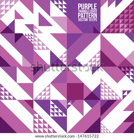 Abstract Geometric Purple Triangle Pattern.  Background , Cover , Layout , Magazine, Brochure , Poster , Website , etc. - stock vector
