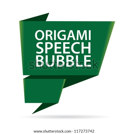 Abstract glossy dark green origami speech bubble. Vector abstract background. Green brochure. - stock vector