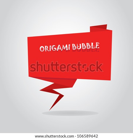 Abstract glossy red origami speech bubble. Vector illustration. - stock vector
