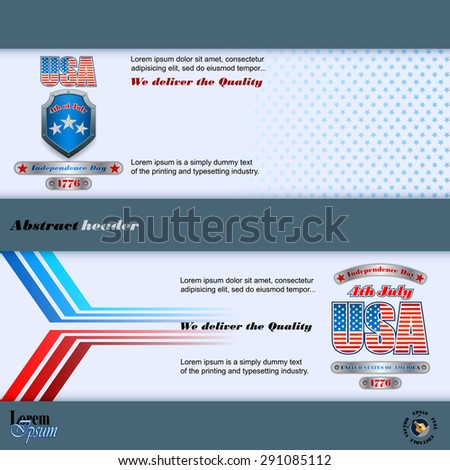 Abstract graphic, design web banner;Header layout template;Set of banners design with metallic shield/silver ribbons and national flag colors background for fourth of July, American Independence Day   - stock vector