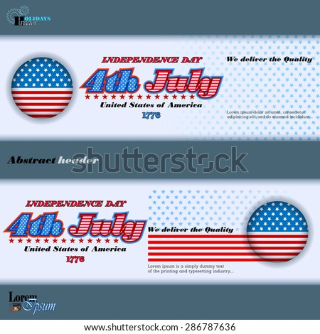Abstract graphic, design web banner; Header layout template; Set of banners design with stars on national flag colors background for fourth of July, American Independence Day   - stock vector