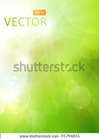 Abstract green blurry background with overlying semitransparent circles, light effects and sun burst. Great spring or green environmental background. Space for your text. EPS10 - stock vector