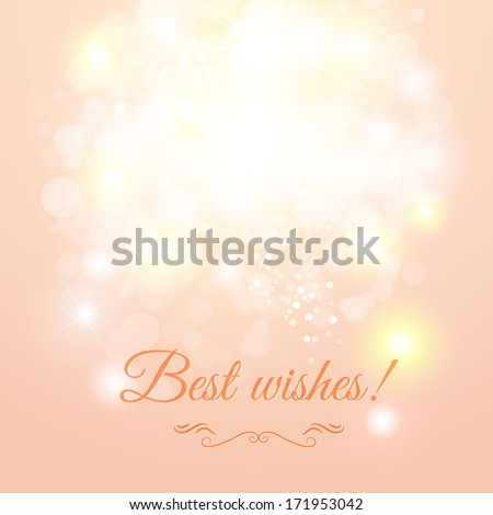 Abstract greeting card with sparkles. Vector illustration. Best wishes - stock vector