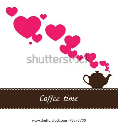 Abstract illustration of teapot with hearts. Place for your text. - stock vector