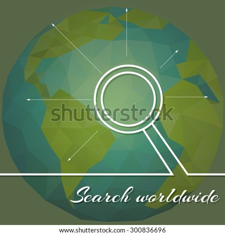 Abstract illustration planet earth on background of business devices. Search worldwide. - stock vector