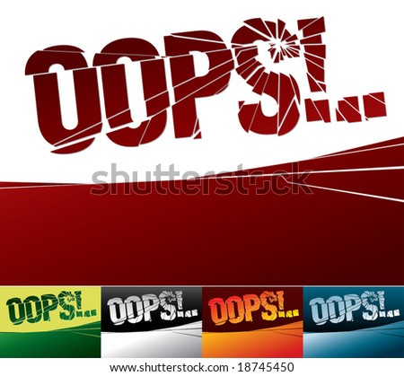 "Abstract illustration with broken word ""oops!"". - stock vector"