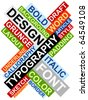 Abstract image made from words which relate with design and typography - stock vector
