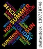 Abstract image made from words which relate with summer and holiday - stock vector
