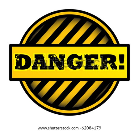 Abstract  label with the word Danger written inside, vector illustration