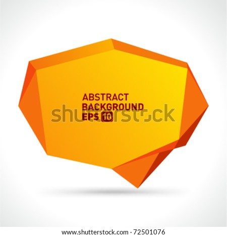 Abstract origami speech bubble vector background. Eps 10. - stock vector