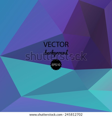 Abstract polygonal background. Vector EPS10. Blue geometric pattern, triangles background, polygonal design. EPS10 vector illustration. - stock vector