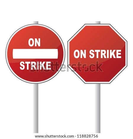 "Abstract red stop alert road sign with ""On Strike"" text - stock vector"