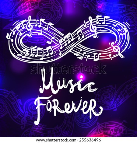 Abstract sketch musical poster with music forever text on dark background vector illustration - stock vector