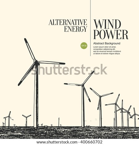 Abstract sketch stylized background. Electric power plant and wind turbines - stock vector