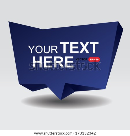 Abstract speech bubble. Polygon speech bubble. EPS10 Vector - stock vector