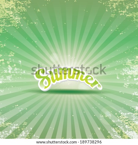 "abstract summer vector green rays background with word ""summer"". summer grunge shiny illustration."