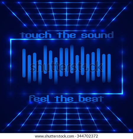 """Abstract technology design. Frame with LED lights. Retro disco stage with digital equalizer (sound wave) with text """"Touch the sound, Feel the beat"""". Vector illustration - stock vector"""