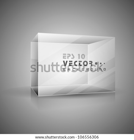 Abstract transparent box on grey background. EPS 10. - stock vector