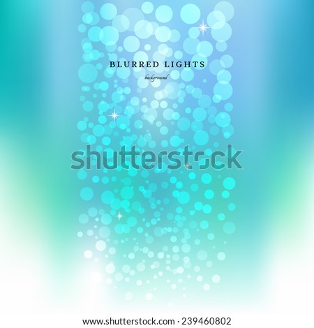 Abstract vector background. Blurred Lights which are formed in the strip like air bubbles in the waterfall. Bokeh effect.  - stock vector
