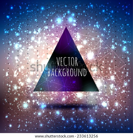 Abstract vector background with a triangle with lights flickering, bokeh and stars constellation cosmos - stock vector