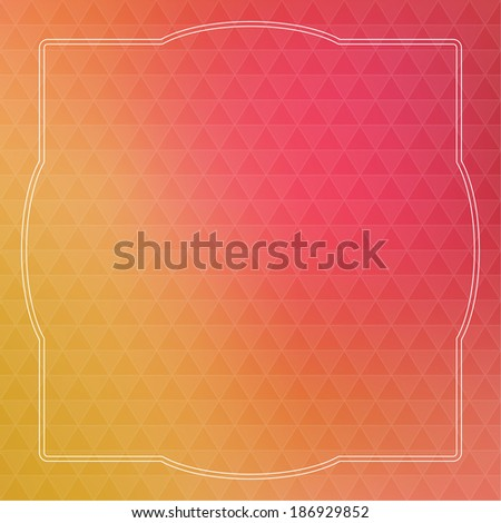 Abstract vector background with triangles and vintage frame. for advertising, classified ads, layouts, web, internet, website, cover, booklet, magazine, banner - stock vector
