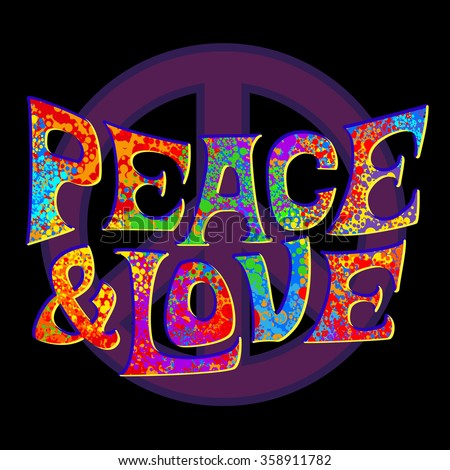 Abstract vector illustration Hippie Symbol over colorful background. Idea Peace, Freedom, Love, antiwar, Spirituality. Vector illustration for t-shirt print over  - stock vector