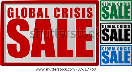 Abstract vector illustration of a sign with text global crisis sale