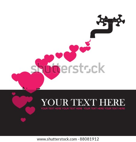 Abstract vector illustration with water tap and hearts. Place for your text. - stock vector