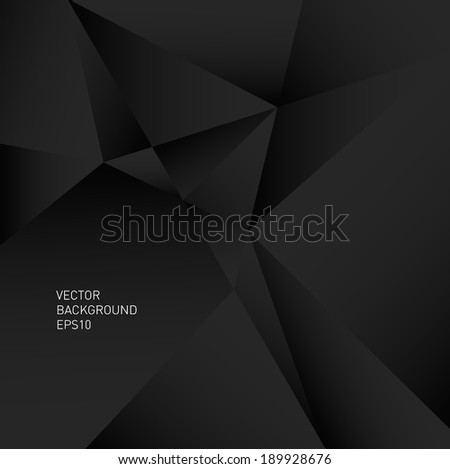 Abstract vector polygonal trendy and modern black geometric background - stock vector
