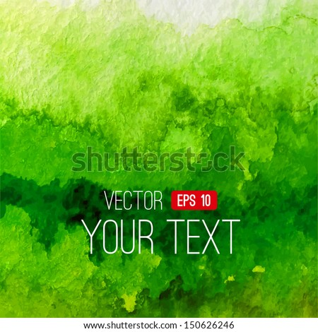 Abstract vector watercolor background. Green handmade background. Painting design element. Watercolor backdrop can be used for web page background, identity style, printing, etc. - stock vector