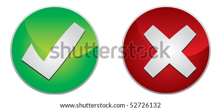 Accept and refuse sign with white background