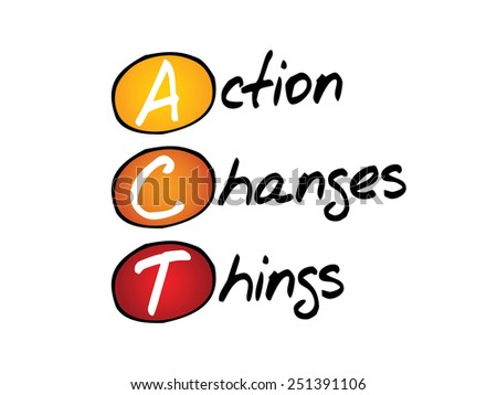 Action Changes Things (ACT), business concept acronym - stock vector
