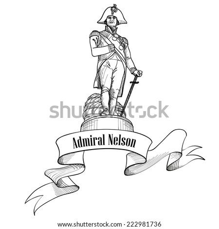 Admiral Nelson statue in Trafalgar Square, London, England, UK. Nelson colunm. Travel London label isolated. - stock vector
