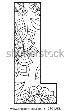 Adult Coloring Page With A Letter Of The AlphabetZen Art Style Illustration