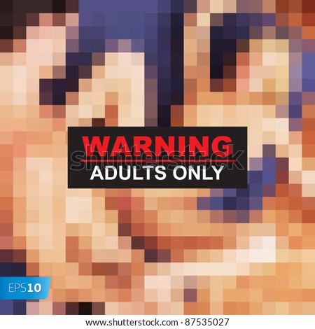 Adult +18 warning xxx vector eps10 image