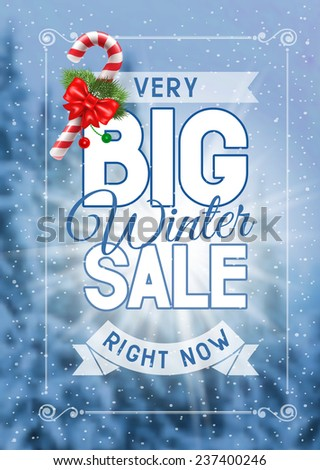 Advertisement about the winter sale on defocused background with christmas decoration. Vector illustration. - stock vector