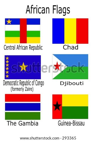 African flags - Central African Republic, Chad, Democratic Republic of Congo (Zaire), Djibouti, The Gambia, Guinea-Bissau