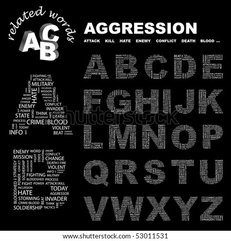 AGGRESSION. Vector letter collection. Wordcloud illustration.