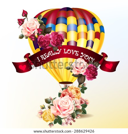 Air balloon with roses in the basket and ribbon with signature I really love you Valentines day illustration  - stock vector