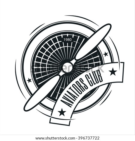 Airplane propeller emblem. Aviators club logo - stock vector